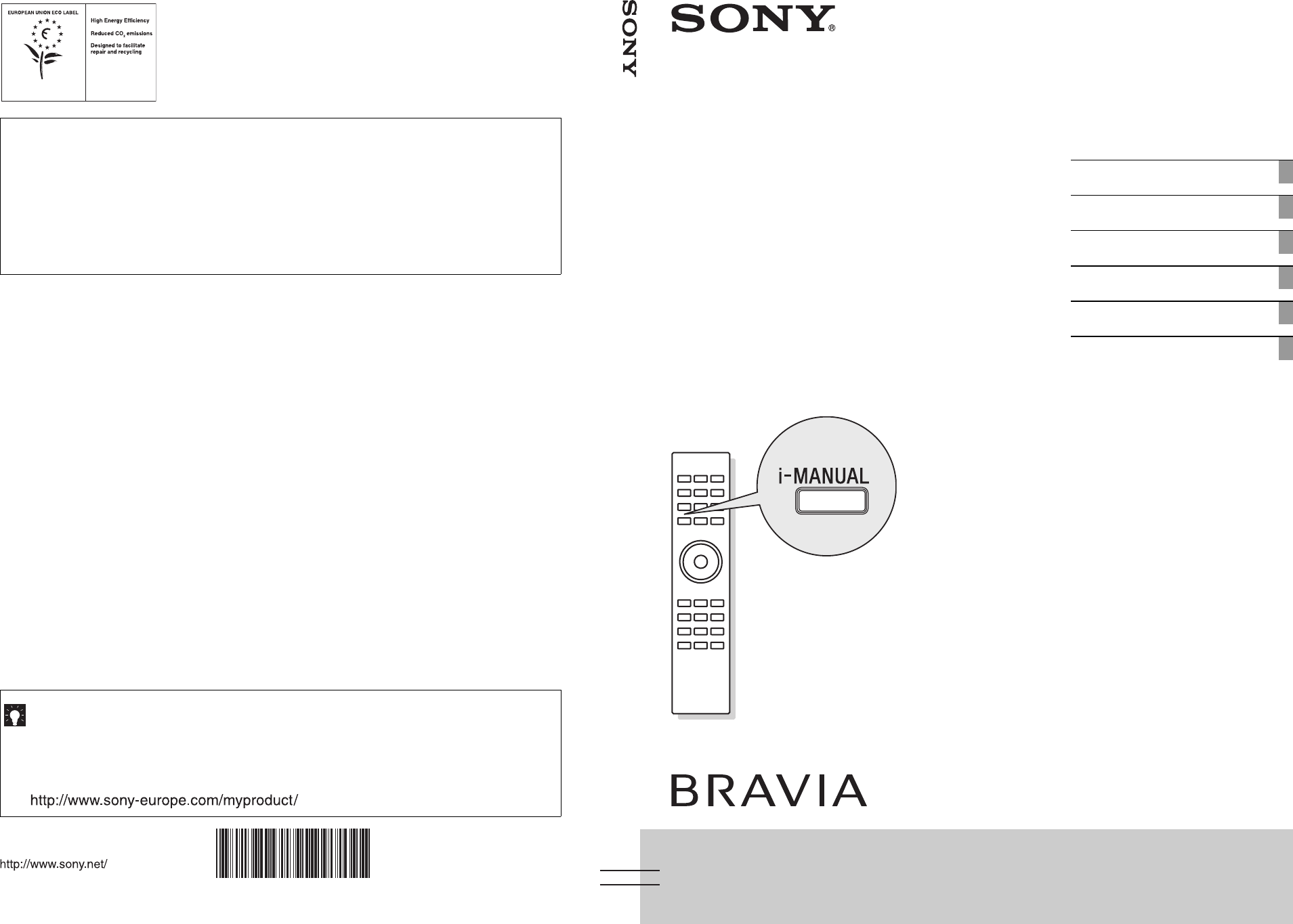 At Sony we are constantly rethinking and redesigning in order to create  innovative