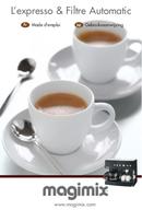 Magimix Espresso & Filtre Automatic side 1