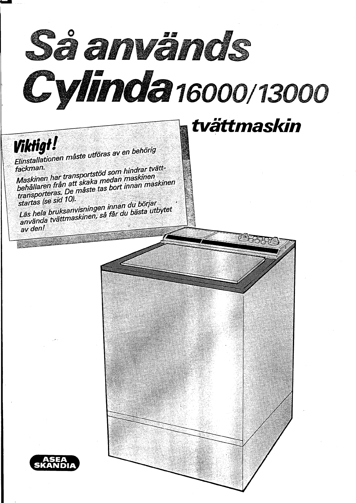 Cylinda asea skandia